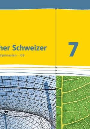 Lambacher Schweizer. 7. Schuljahr G9. Schuelerbuch. Neubearbeitung. Hessen