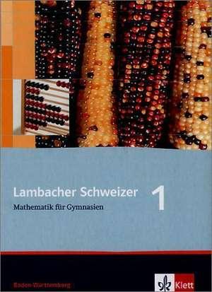 Lambacher Schweizer. 5. Schuljahr. Schuelerbuch. Baden-Wuerttemberg