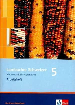 Lambacher Schweizer. 5. Schuljahr. Arbeitsheft plus Loesungsheft. Nordrhein-Westfalen
