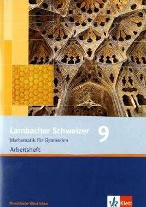 Lambacher Schweizer. 9. Schuljahr. Arbeitsheft plus Loesungsheft. Nordrhein-Westfalen.