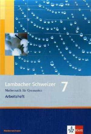Lambacher Schweizer. 7. Schuljahr. Arbeitsheft plus Loesungsheft. Niedersachsen