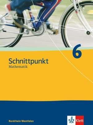Schnittpunkt 6. Schuelerbuch. Nordrhein-Westfalen