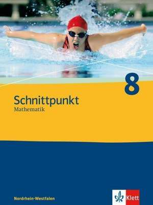 Schnittpunkt 8. Mathematik fuer Realschulen. Nordrhein-Westfalen