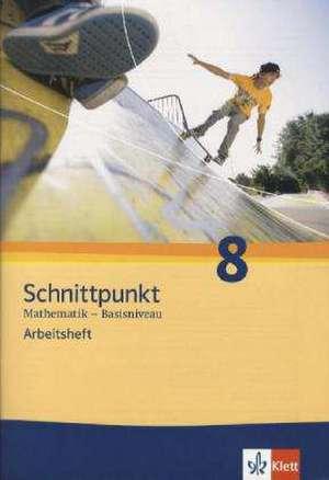 Schnittpunkt - Ausgabe fuer Schleswig-Holstein. Neubearbeitung. Arbeitsheft plus Loesungsheft Basisniveau 8. Schuljahr