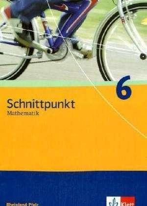 Schnittpunkt 6. Schuelerbuch. Rheinland-Pfalz