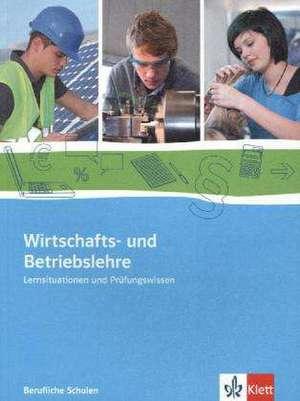 Wirtschafts- und Betriebslehre. Schuelerbuch mit Online-Angebot
