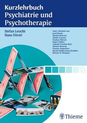 Kurzlehrbuch Psychiatrie und Psychotherapie