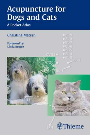 Acupuncture for Dogs and Cats de Christina Matern