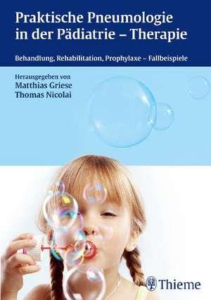 Praktische Pneumologie in der Paediatrie - Therapie