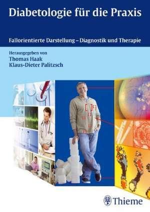 Diabetologie fuer die Praxis