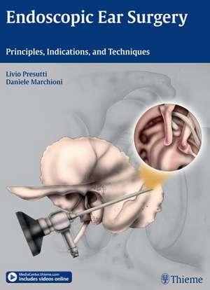 Endoscopic Ear Surgery