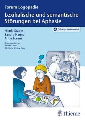Lexikalische und semantische Störungen bei Aphasie de Nicole Stadie