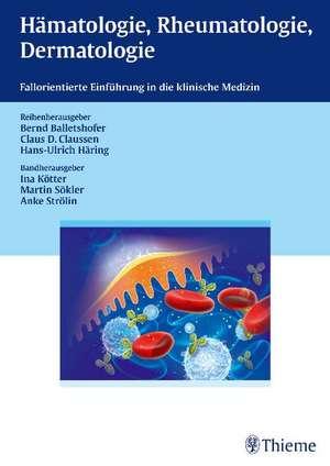 Haematologie, Rheumatologie, Dermatologie