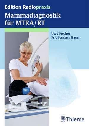 Mammadiagnostik fuer MTRA/RT