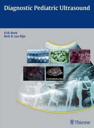 Diagnostic Pediatric Ultrasound de Erik J.A. Beek
