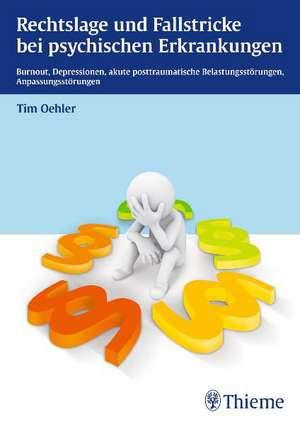 Rechtslage und Fallstricke bei psychischen Erkrankungen