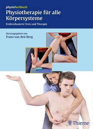 Physiotherapie fuer alle Koerpersysteme