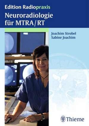 Neuroradiologie fuer MTRA/RT