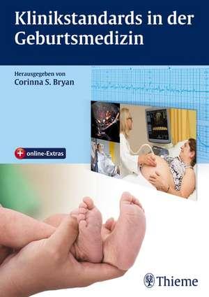 Klinikstandards in der Geburtsmedizin
