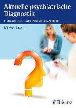 Aktuelle psychiatrische Diagnostik