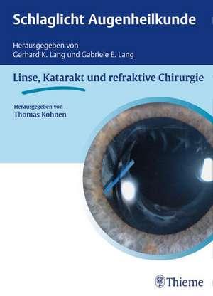 Schlaglicht Augenheilkunde: Linse, Katarakt und refraktive Chirurgie
