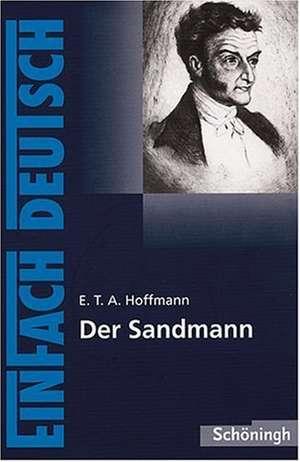 EinFach Deutsch: Der Sandmann. Mit Materialien
