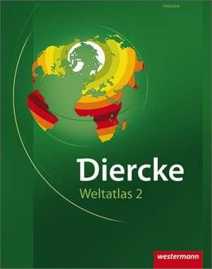 Diercke Weltatlas. Ausgabe 2. Hessen