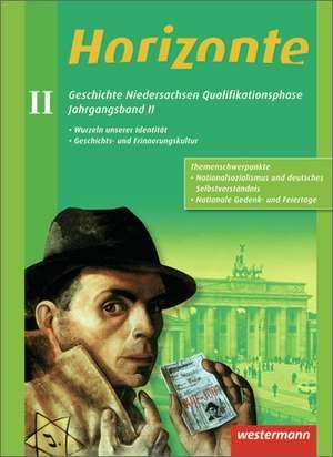 Horizonte. Jahrgangsband 2 - Geschichte fuer die Qualifikationsphase. Niedersachsen