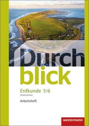 Durchblick Erdkunde 5 / 6. Arbeitsheft. Differenzierende Ausgabe. Oberschulen. Niedersachsen