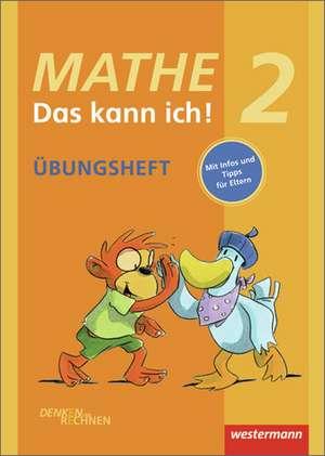 Mathe - Das kann ich! Klasse 2. UEbungsheft