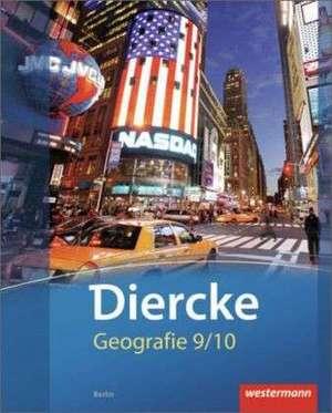 Diercke Geografie 9 / 10. Schuelerband. Berlin