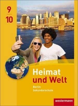 Heimat und Welt 9 / 10. Schuelerband. Berlin