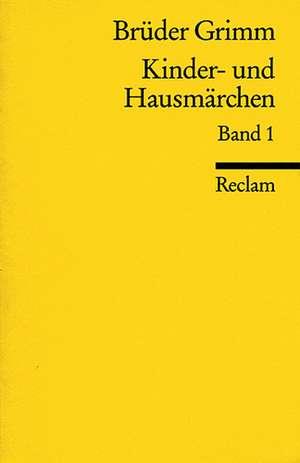 Kinder- und Hausmärchen I. Nr. 1-86 de Heinz Rölleke