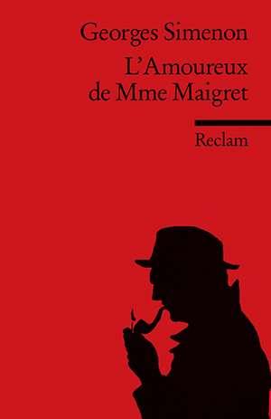L' Amoureux de Mme Maigret de Helmut Keil
