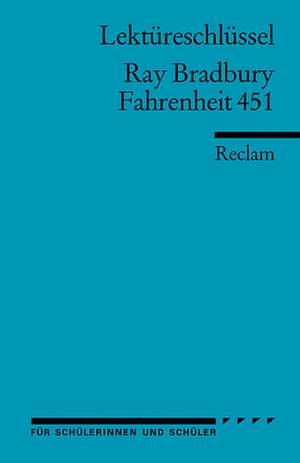Fahrenheit 451. Lektuereschluessel fuer Schueler
