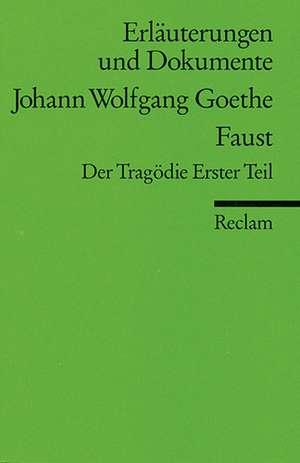 Faust. Erlaeuterungen und Dokumente