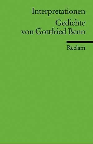 Gedichte von Gottfried Benn. Interpretationen de Harald Steinhagen