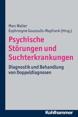Psychische Storungen Und Suchterkrankungen