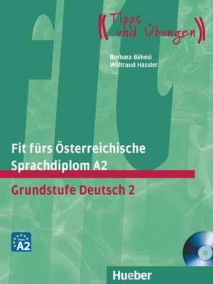 Fit fuers OEsterreichische Sprachdiplom A2