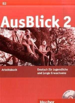 AusBlick 02. Arbeitsbuch mit eingelegter Audio-CD