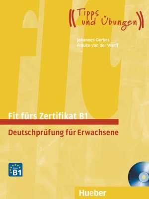 Fit fuers Zertifikat B1. Lehrbuch mit zwei integrierten Audio-CDs