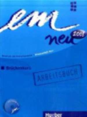 em neu 2008 Brueckenkurs Arbeitsbuch