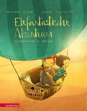 Elefantastische Abenteuer de Michael Engler