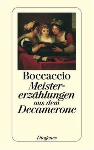 Meistererzählungen aus dem Decamerone de Giovanni Boccaccio