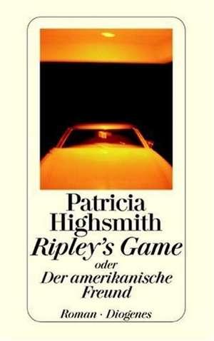 Ripley's Game oder Der amerikanische Freund