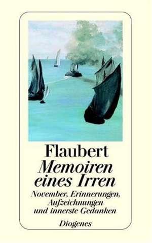 Memoiren eines Irren de Gustave Flaubert