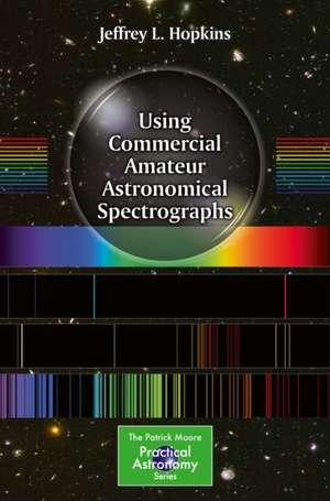 Using Commercial Amateur Astronomical Spectrographs de Jeffrey L. Hopkins
