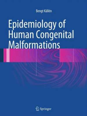 Epidemiology of Human Congenital Malformations
