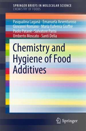 Chemistry and Hygiene of Food Additives de Pasqualina Laganà