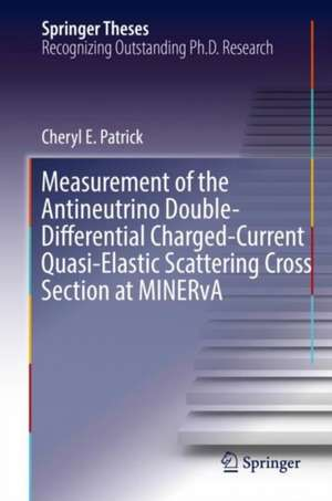 Measurement of the Antineutrino Double-Differential Charged-Current Quasi-Elastic Scattering Cross Section at MINERvA de Cheryl E. Patrick